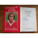 Sammy MciLroy  Signed MANCHESTER UNITED: MY TEAM Hardback Book