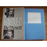 Lauren Bacall Signed 'BY MYSELF' Hardback Book