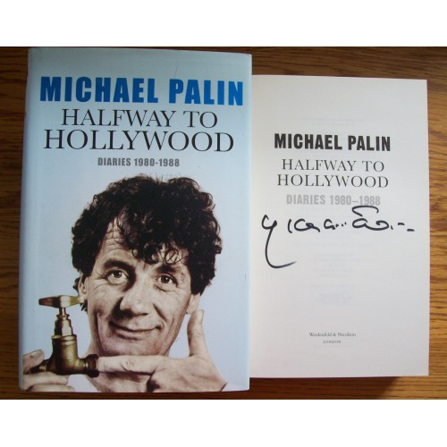 Michael Palin Signed 'HALFWAY TO HOLLYWOOD' HB Book