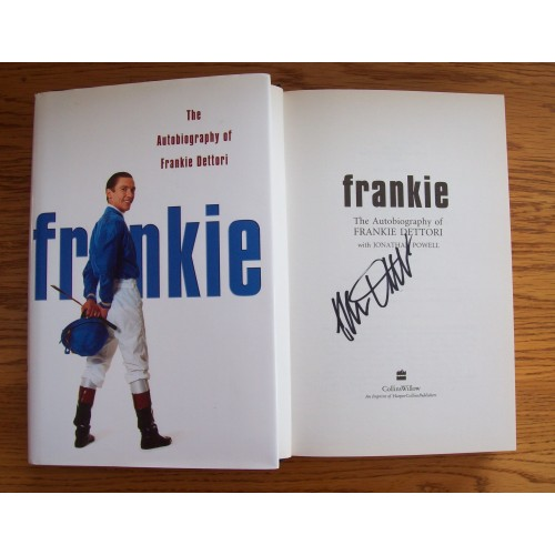 Frankie Dettori 'The Autobiography of Frankie' Signed Book
