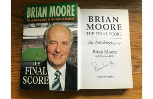 Brian Moore (1932-2001) Signed Hardback Book'THE FINAL SCORE