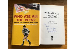 Mick Quinn Signed Book WHO ATE ALL THE PIES Hardback Book